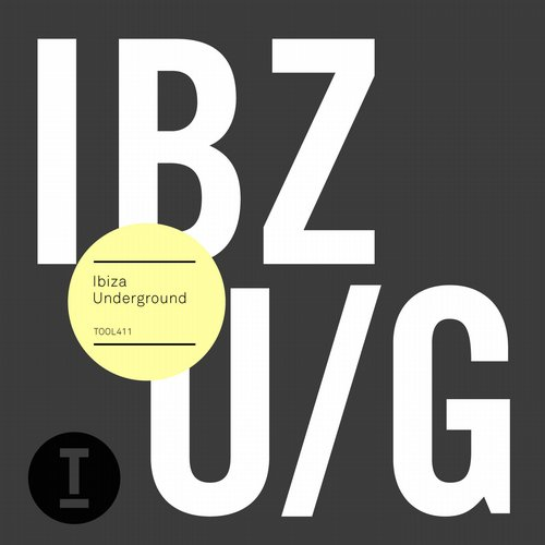 Toolroom / Ibiza Underground 2015