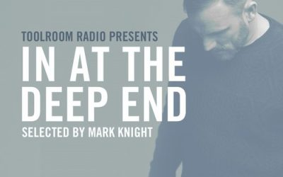 Mark Knight's Toolroom : In At The Deep End